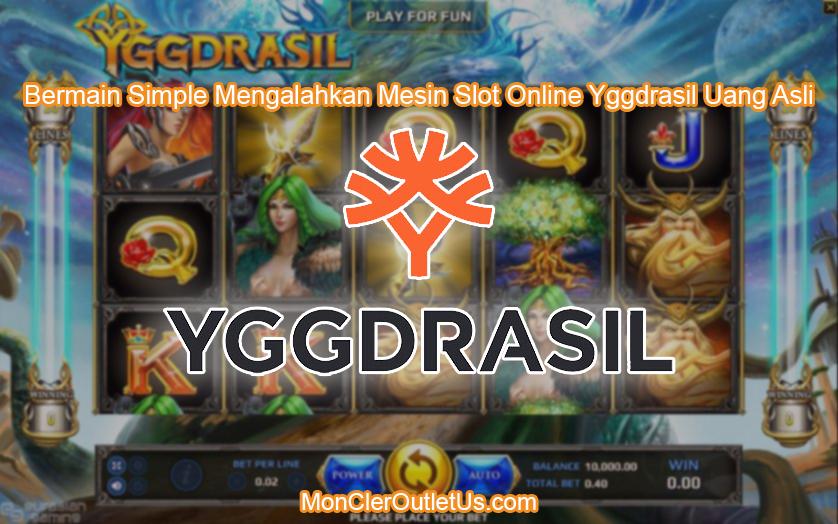 Bermain Simple Mengalahkan Mesin Slot Online Yggdrasil Uang Asli